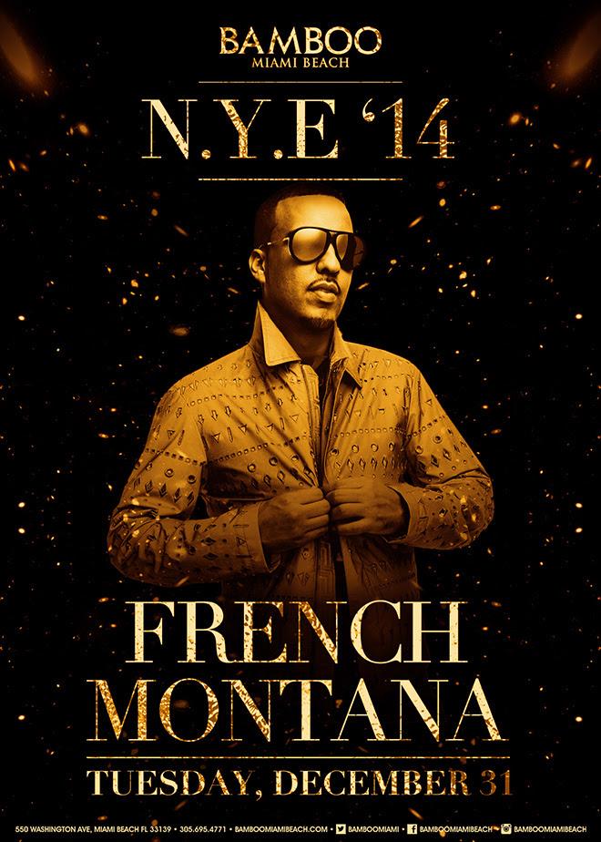 Bamboo French Montana NYE  Miami New Year's Eve Guide Bamboo French Montana NYE